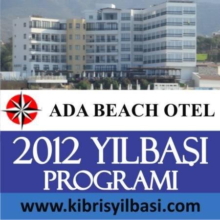 Ada Beach Otel 2012 Yılbaşı Programı