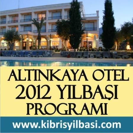 Altınkaya Otel 2012 Yılbaşı Programı