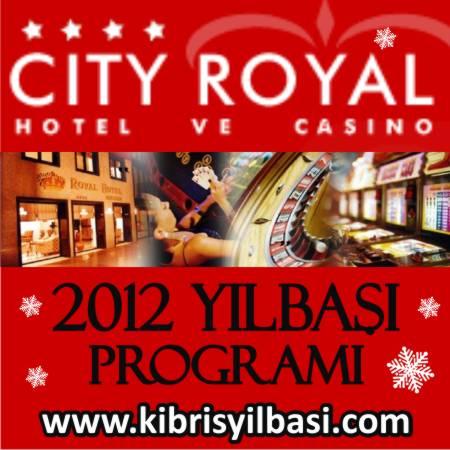 City Royal Otel 2012 Yılbaşı Programı