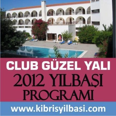 Club Güzelyalı 2012 Yılbaşı Programı
