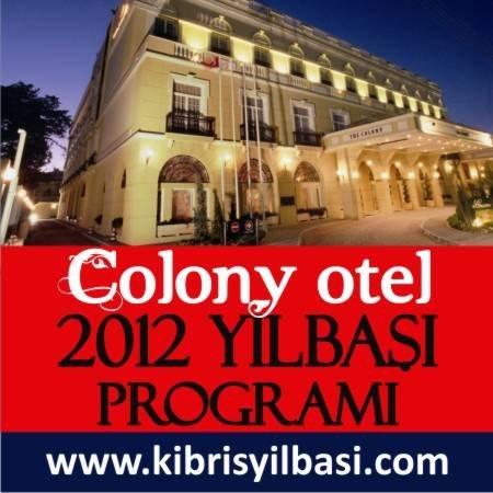 Colony Otel 2012 Yılbaşı Programı
