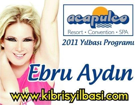 Acapulco Resort Hotel 2011 Yılbaşı Programı – Ebru Aydın 2011 Yılbaşı