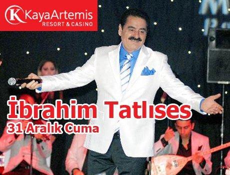 Yılbaşı Konseri – İbrahim Tatlıses – Kaya Artemis Resort & Casino